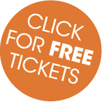 Click for Free Tickets